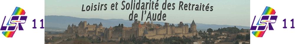 Loisirs et Solidarité des Retraités de l'Aude